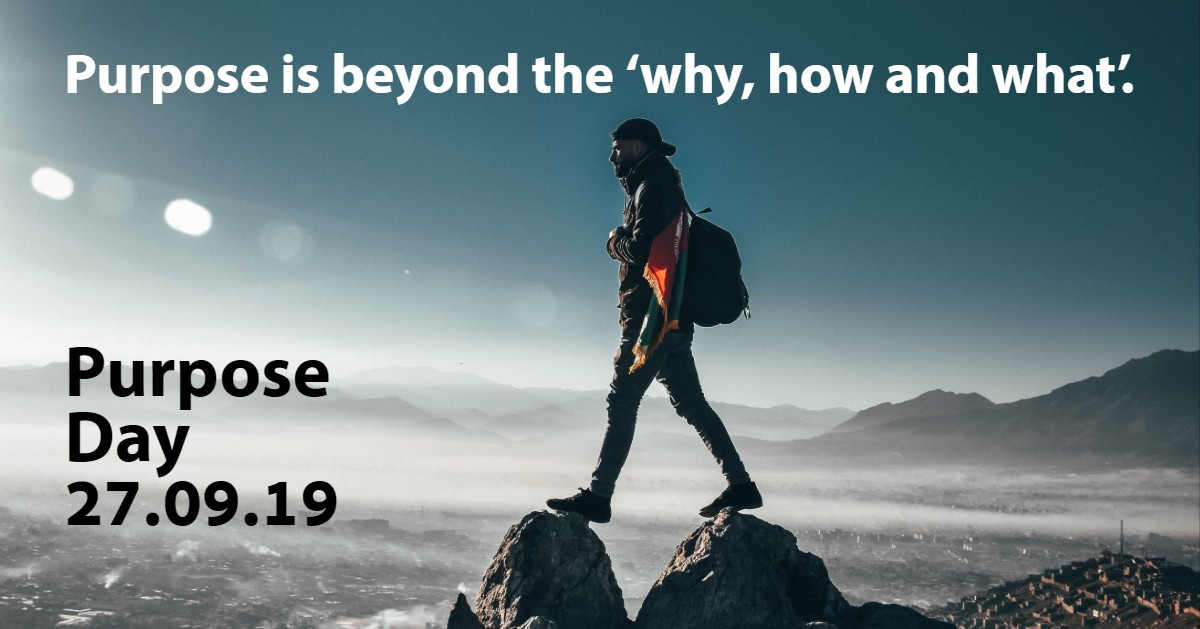 Purpose is beyond the 'why, how and what'