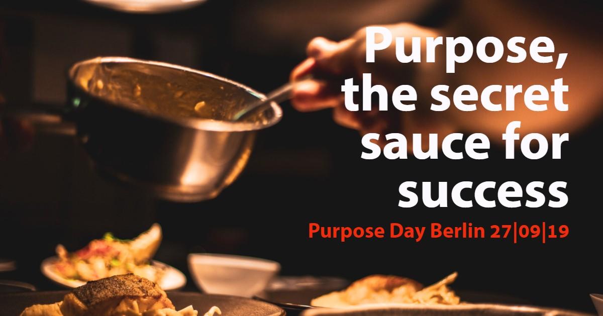 Purpose, the secret sauce for success