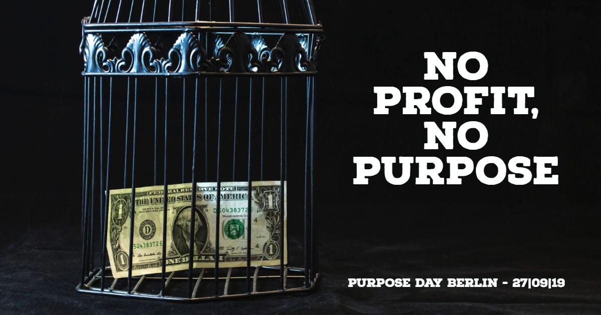 No profit, no purpose